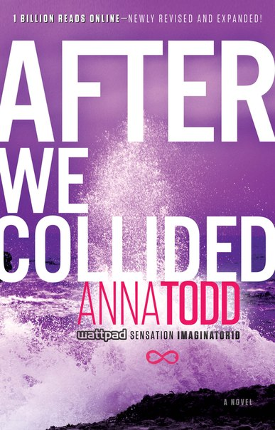 AFTER WE COLLIDED (After #2) - Anna Todd