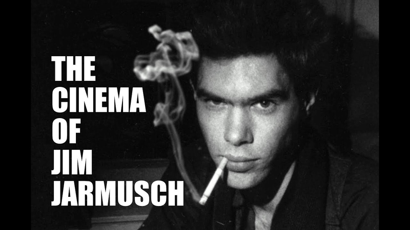 The Cinema of Jim Jarmusch