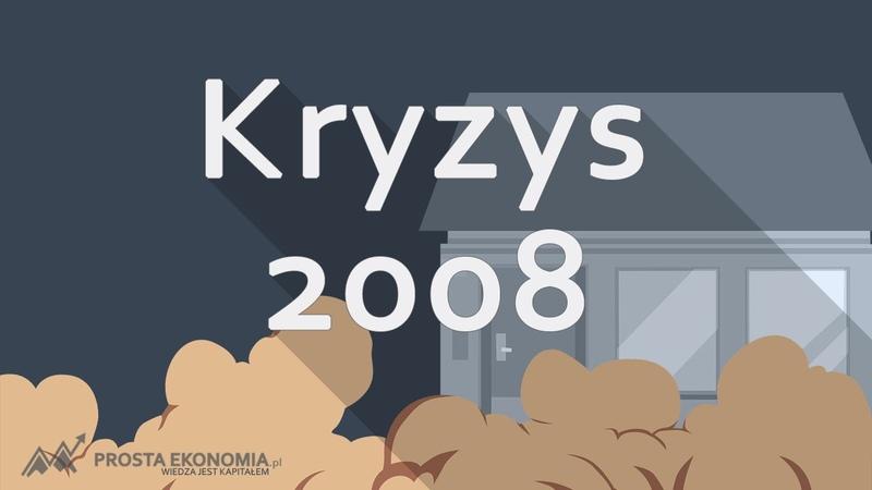 Kryzys finansowy 2008 Przyczyny skutki i gdzie zmierzamy