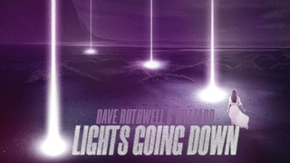 Dave Ruthwell & Wizzaard - Lights Go Down (Official Audio) |Electro Pop, EDM, Big Room