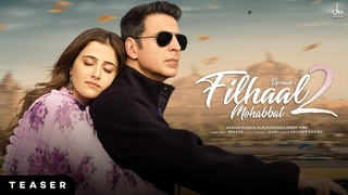 Filhaal2 Mohabbat Teaser   Akshay Kumar Ft Nupur Sanon   Ammy Virk   BPraak   Jaani   Arvindr Khaira