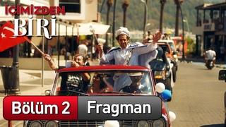İçimizden Biri - 2. Bölüm Fragman