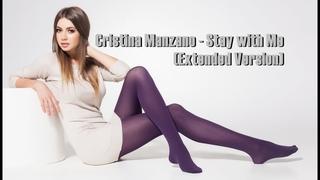 Cristina Manzano - Stay With Me (Extended Version) ❤ New Italodisco / Eurodisco