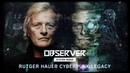 Observer System Redux - Rutger Hauer Cyberpunk Legacy