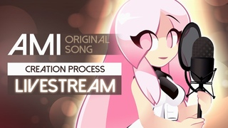 Ami, Original Song - Creation Process - feat. Weatherwitch pt4