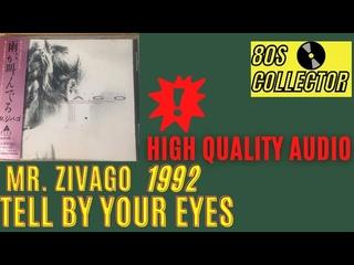 Mr. Zivago - Tell By Your Eyes (Good Quality) #ItaloDisco #Eurodisco