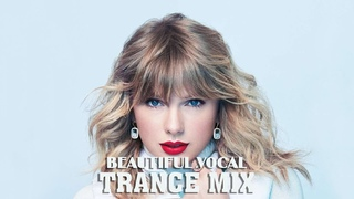 Beautiful Vocal Trance Mix | Melodic Female Vocal Trance #07