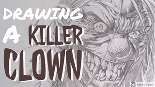 Drawing a Killer Clown