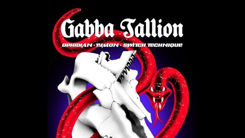 Gabba Tallion: Ophidian Tymon Switch Technique Aftermovie
