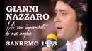 Gianni Nazzaro. Mi sono innamorato di mia moglie / Sanremo, 1983