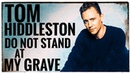 Tom Hiddleston Reads Poetry (Do Not Stand at My Grave and Weep)