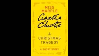 01 Agatha Christie  The_Christmas_Tragedy audiobook löp